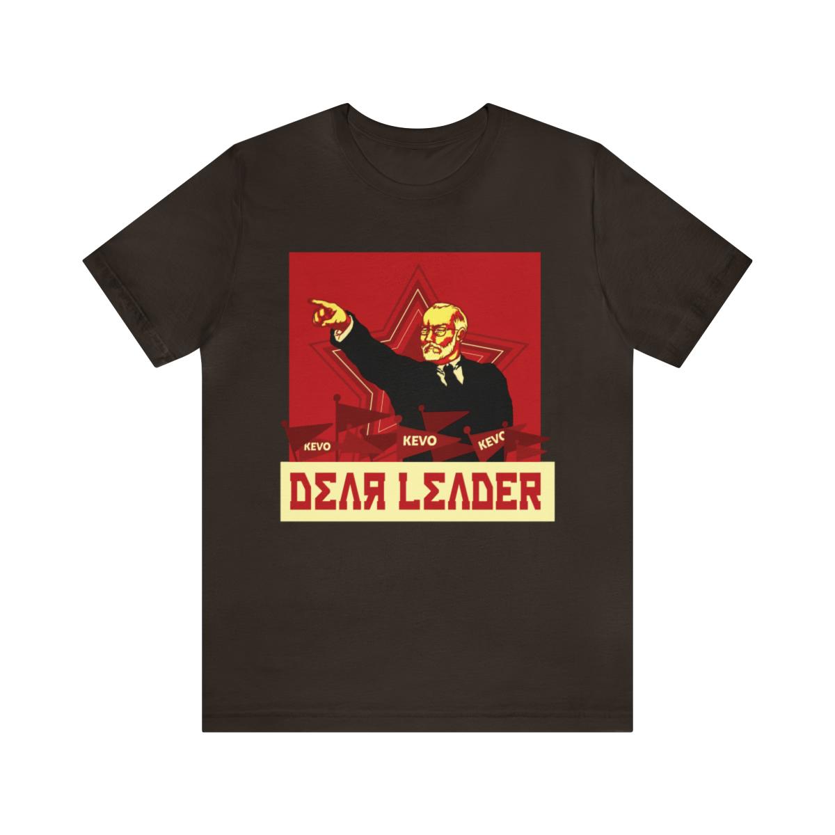 Dear Leader T-Shirt