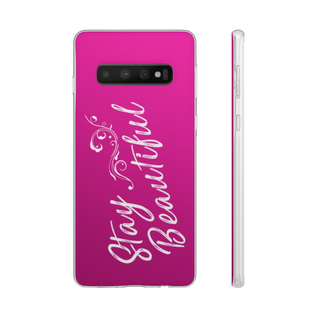 Stay Beautiful Flexi Phone Case