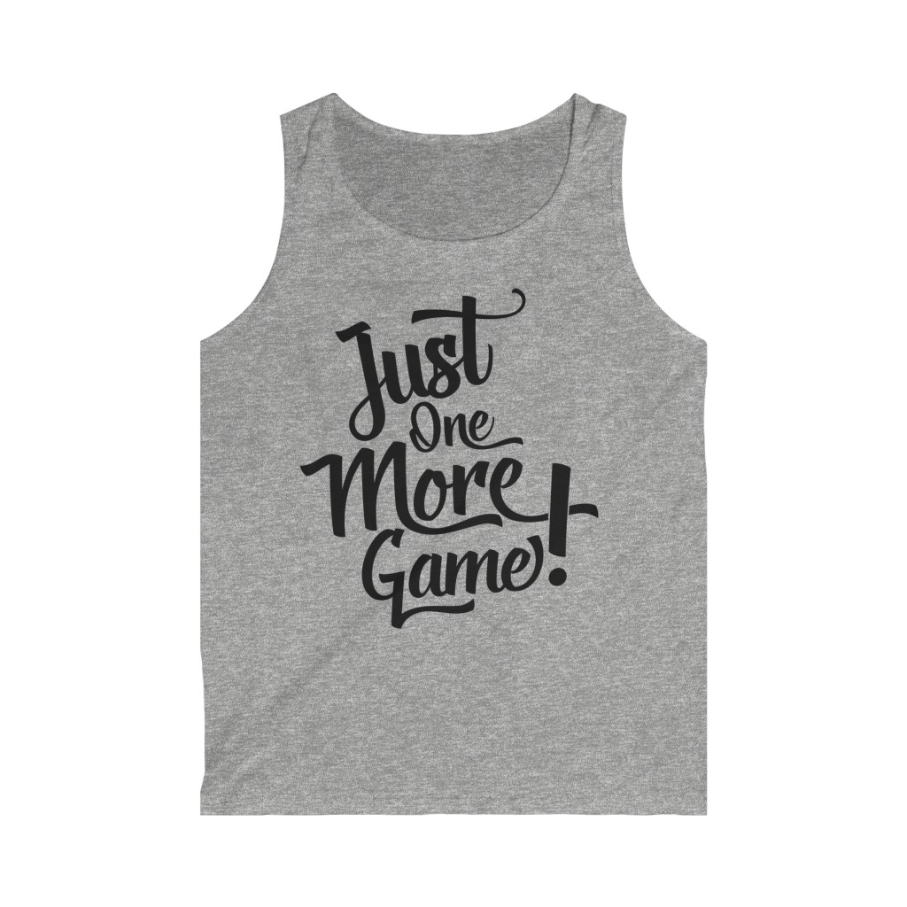 Just One More Game Tank Top